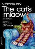 The Cat's Miaow: a Waverley story (Waverley The Cat Book 1)
