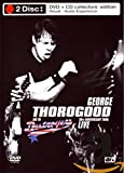 George Thorogood - 30thAnniversary Tour: Live in Europe (+ Audio-CD) [Collector's Edition] [2 DVDs]