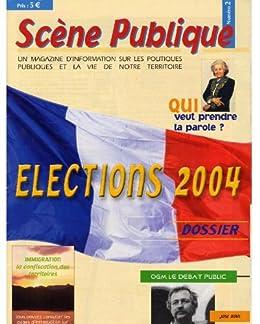 Elections en France. Que devient le projet Démocratique ? (Magazine Scène Publique t. 2) (French Edition) by [Elise, Mbock]