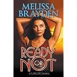 Ready or Not (Soho Loft Romance) by Melissa Brayden (2015-11-10)