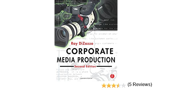 Corporate media production ray dizazzo 9780240805146 amazon corporate media production ray dizazzo 9780240805146 amazon books fandeluxe Choice Image