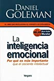 La Inteligencia Emocional/ Emotional Intelligence: Why It Can Matter More Than IQ (Spanish Edition) by Goleman, Daniel P. (2000) Paperback