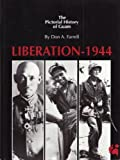 The Pictorial History of Guam: Liberation 1944