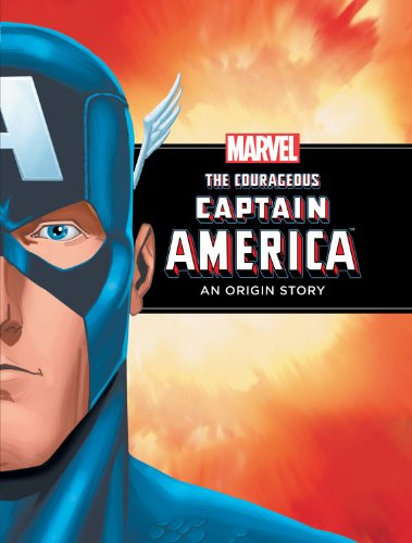 Read Online The Courageous Captain America: A Marvel Origin Story ebook