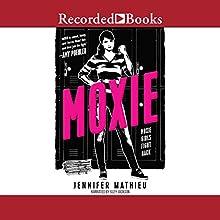 Moxie Audiobook by Jennifer Mathieu Narrated by Suzy Jackson