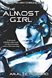 Download The Almost Girl (The Riven Chronicles) by Amalie Howard (2016-03-15) in PDF ePUB Free Online