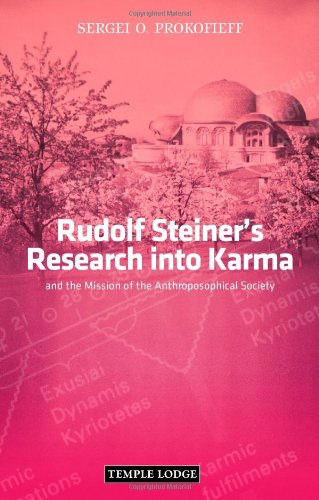 Mission Lodge Arts - Rudolf Steiner's Research into Karma: And the Mission of the Anthroposophical Society