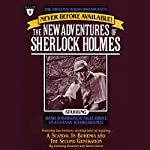 The Scandal in Bohemia and The Second Generation: The New Adventures of Sherlock Holmes, Episode #9 | Anthony Boucher,Denis Green