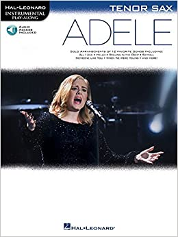 Adele: Tenor Sax (Hal Leonard Instrumental Play-along)