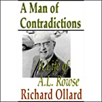 A Man of Contradictions: A Life of A. L. Rowse | Richard Ollard