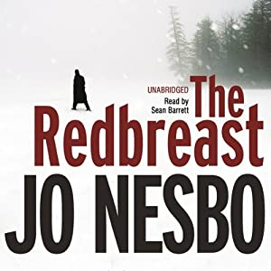 The Redbreast: A Harry Hole Thriller, Book 3 Hörbuch