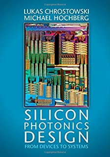 Physics of photonic devices shun lien chuang 9780470293195 silicon photonics design from devices to systems fandeluxe Choice Image