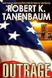 Outrage, Robert K. Tanenbaum, 1439149259