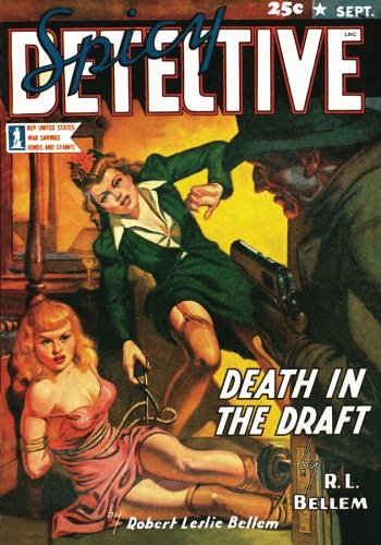 Spicy Detective Stories - 09/42: Adventure House Presents:]()