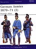 German Armies 1870-71 (2), Michael Solka, 1841767557