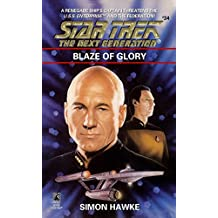 Blaze of Glory (Star Trek: The Next Generation Book 34)