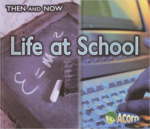 Book Life at School (Then and Now) by Vicki Yates (2007-09-12)