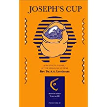 Joseph's Cup: A prophetic parable of the messianic future (Shofar Series)