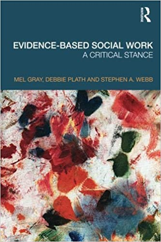 Evidence-based Social Work: A Critical Stance by Mel Gray (2009-06-19)