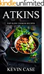 Atkins Diet: The Top 230+ Approved Sl...