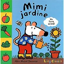 Mimi jardine: Un livre animé