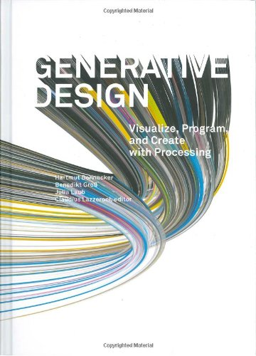 Generative Design: Visualize, Program, and Create with Processing (Processing Program compare prices)
