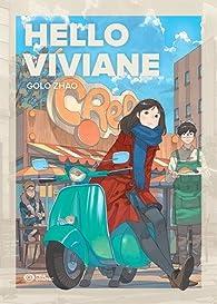 Hello Viviane par Golo Zhao