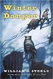 Winter Danger, William O. Steele, 0152052054