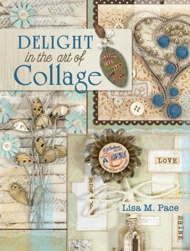 "F&W Media North Light Books-Delight ""In The Art Of Collage"" from F&W Media"