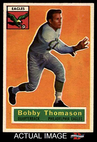 1956 Topps # 100 Bob Thomason Philadelphia Eagles (Footba...