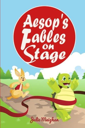 - Aesop's Fables on Stage: A Collection of Plays for Children