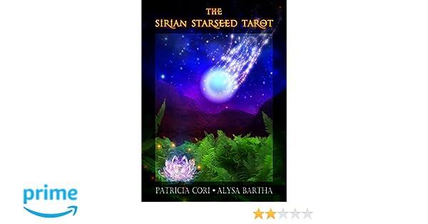 The Sirian Starseed Tarot: Amazon.es: Patricia Cori: Libros ...