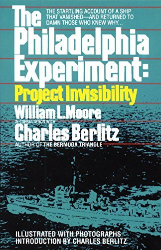 Amazon.com: The Philadelphia Experiment - the true Story Behind Project  Invisibility (9780586050446): Charles Berlitz and William Moore: Books
