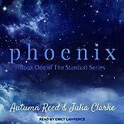 Phoenix: Stardust, Book 1 | Autumn Reed, Julia Clarke