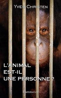 L'animal est-il une personne ? par Christen