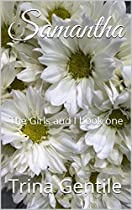 Samantha: The Girls And I Book One