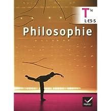 Philosophie Tle L, ES, S manuel de l'élève