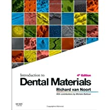 Introduction to Dental Materials, 4e 4th (fourth) Edition by Van Noort BSc DPhil DSc FAD FRSA, Richard published by Mosby (2013)