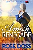 Amish Renegade (Amish Vows) by  Rose Doss in stock, buy online here
