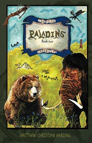 Paladins: The Peleg Chronicles, book two (Volume 2) pdf epub