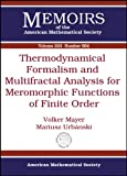 img - for Thermodynamical Formalism and Multifractal Analysis for Meromorphic Functions of Finite Order (Memoirs of the American Mathematical Society) book / textbook / text book