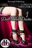 Dark Tales Diaries: Volume One