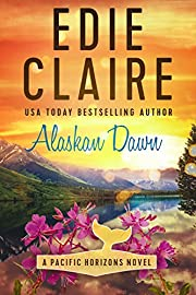 Alaskan Dawn (Pacific Horizons Book 1)