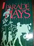 Parade of Plays I, L. Townsend, E. Potter, 089191322X