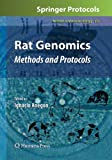 Rat Genomics : Methods and Protocols, , 1617796867