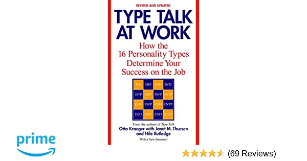 Type Talk at Work (Revised): How the 16 Personality Types