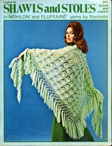 Shawls and Stoles to Knit and Crochet (Leaflet, 43) (Shawl Leaflet)