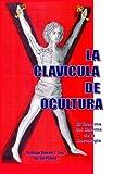 La Clavicula de Ocultura 9780977907502