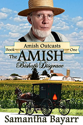 The Amish Bishop's Disgrace: Christian Romance Suspense (Amish Outcasts Book 1) cover