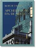 Kyпить Keiichi Tahara: Architecture Fin-de-Siècle на Amazon.com